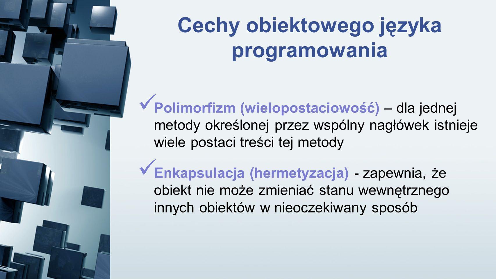 Cechy obiektowego języka programowania