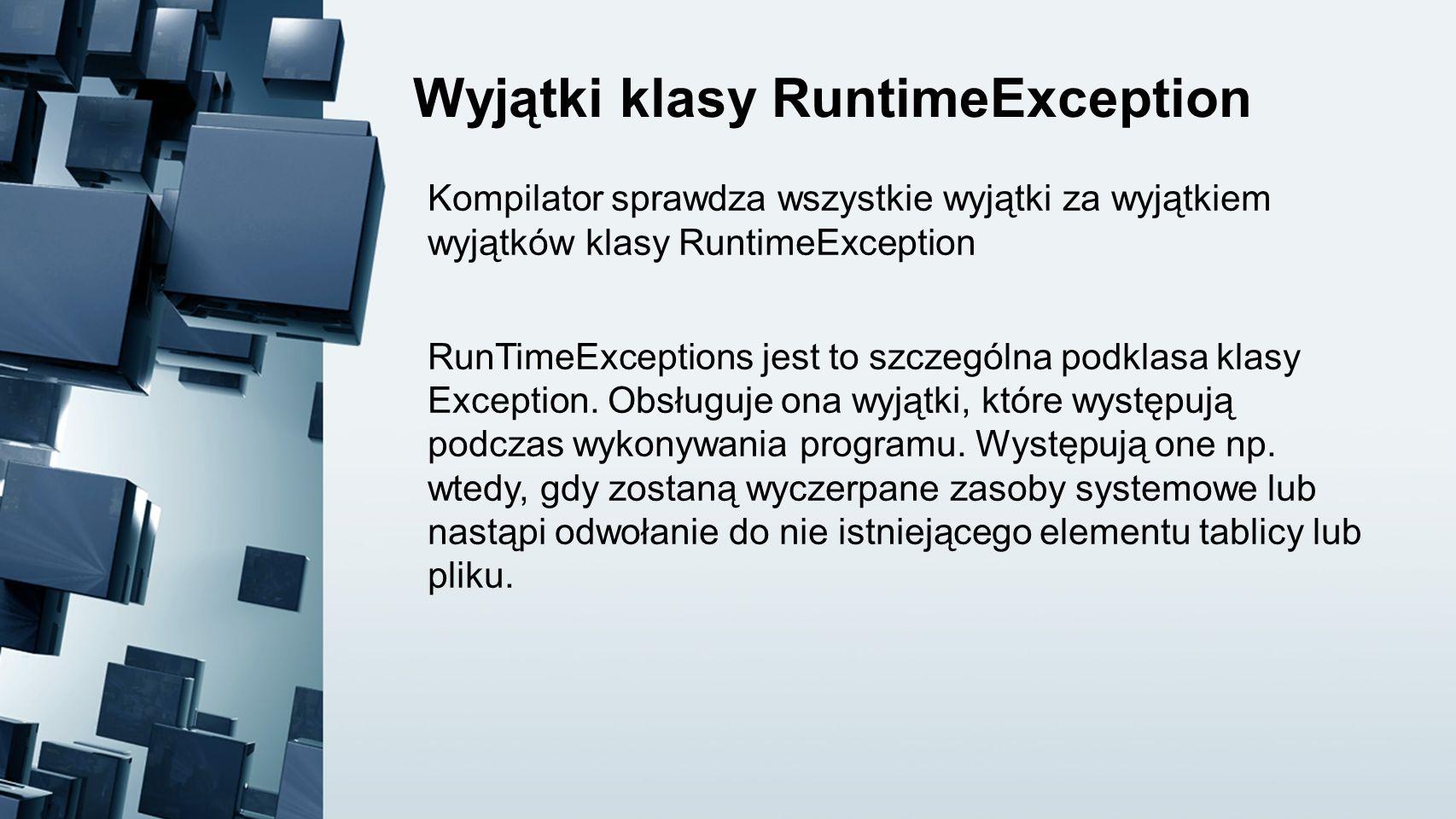 Wyjątki klasy RuntimeException