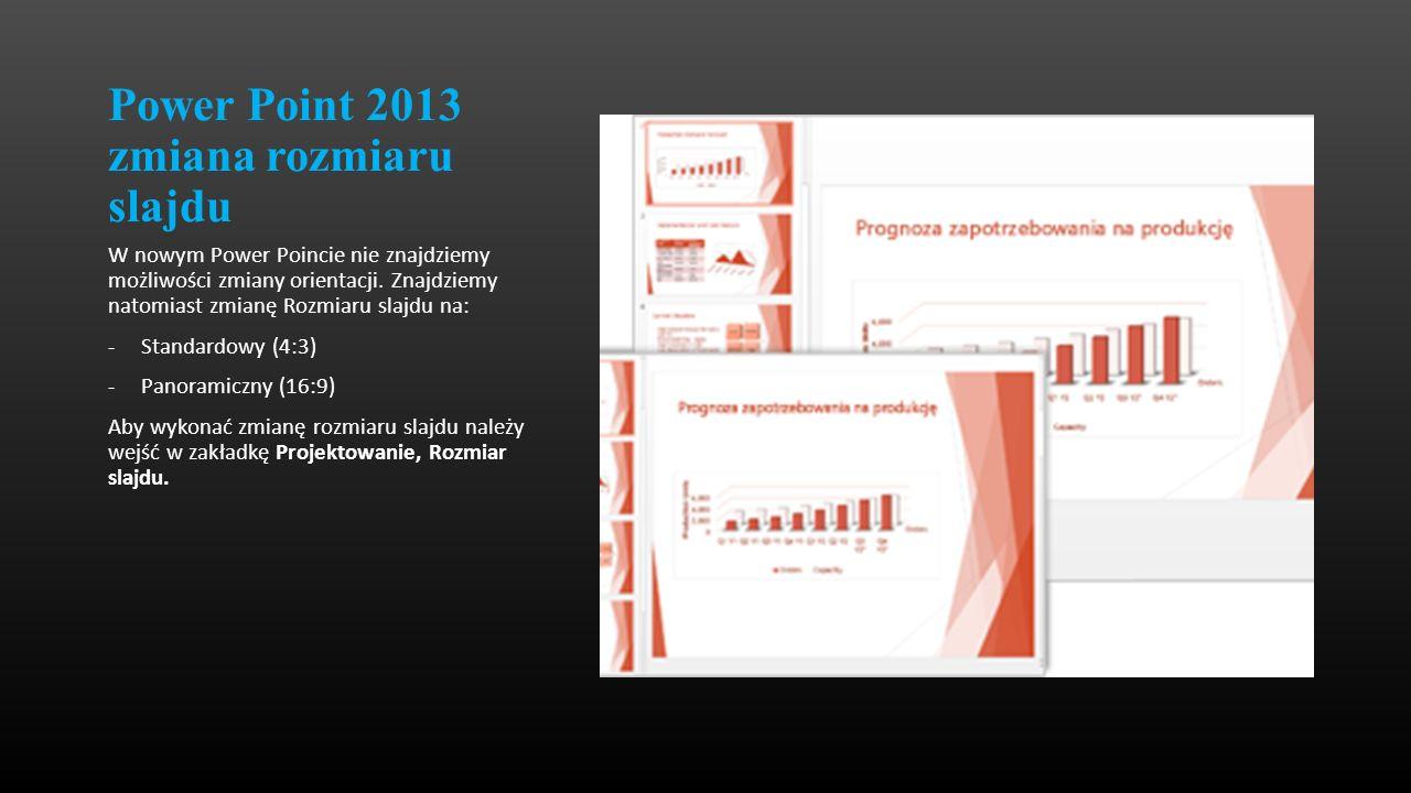Power Point 2013 zmiana rozmiaru slajdu