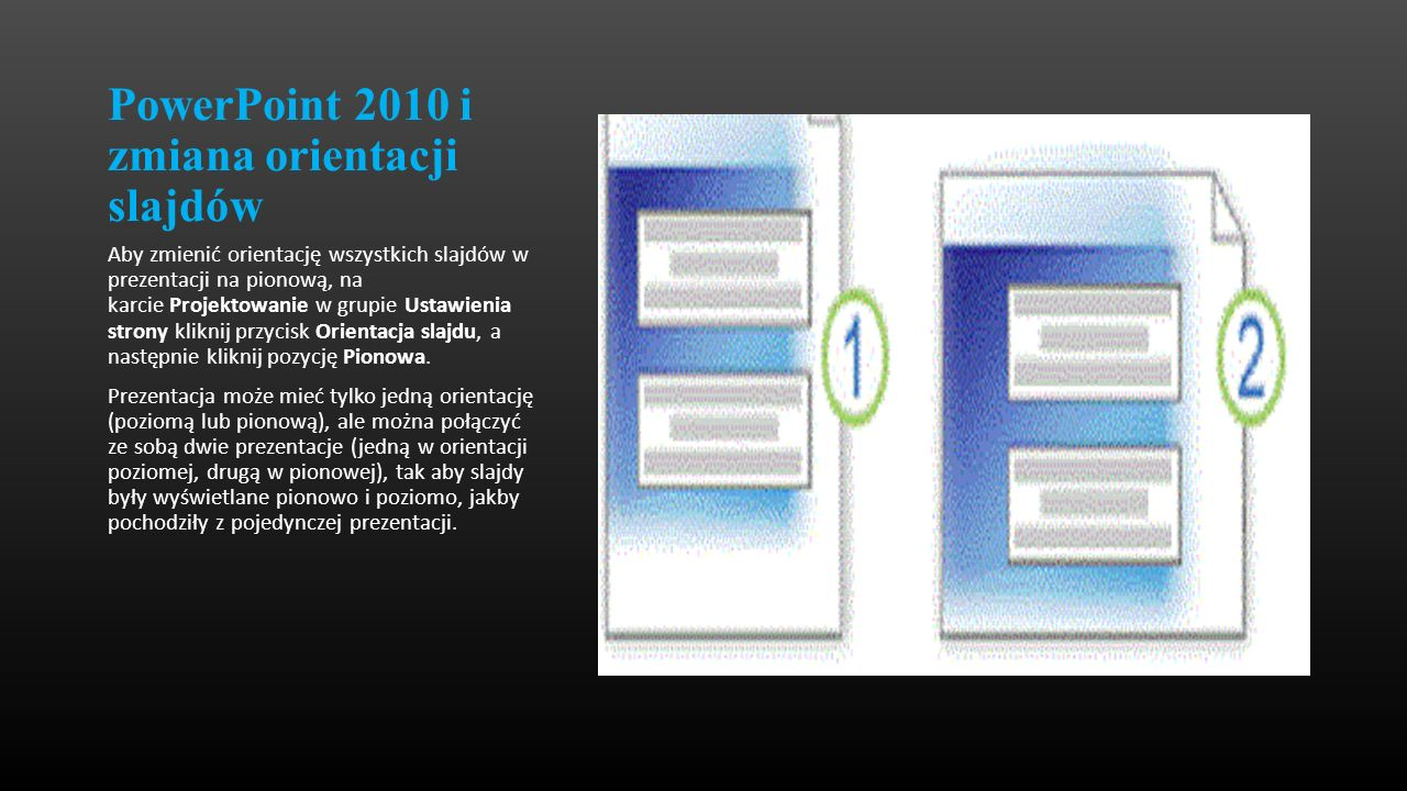 PowerPoint 2010 i zmiana orientacji slajdów