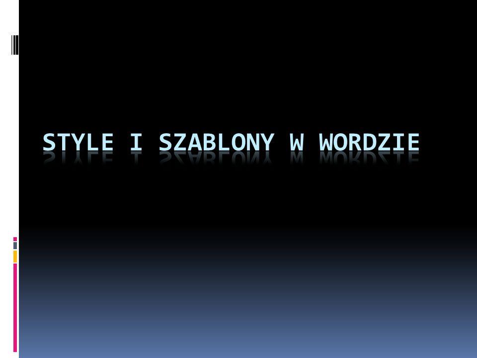 Style i szablony w Wordzie