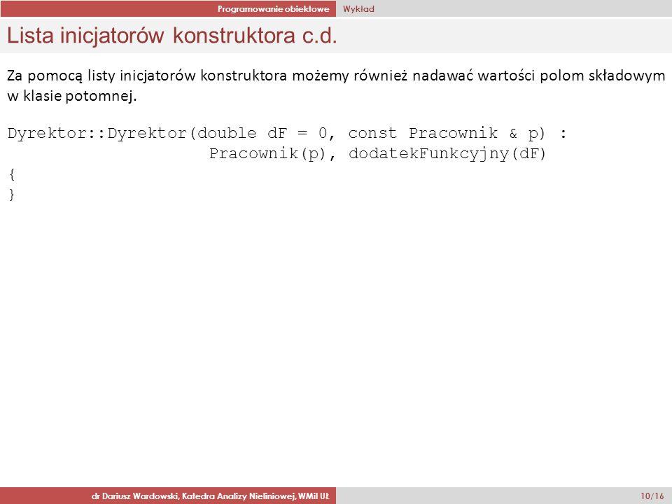 Lista inicjatorów konstruktora c.d.