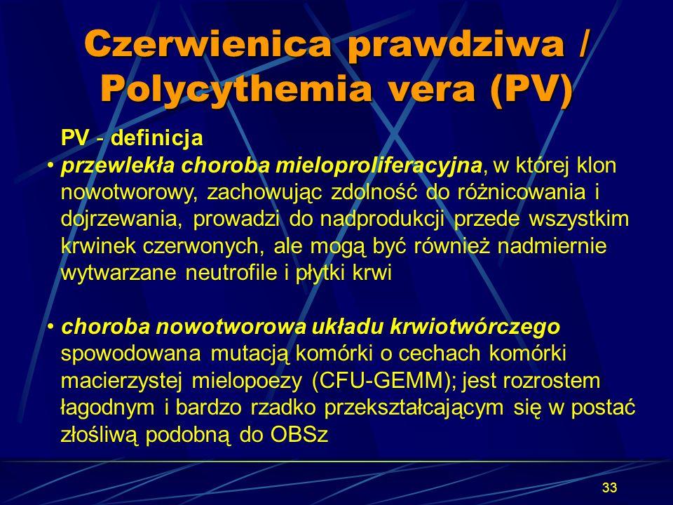 Czerwienica prawdziwa / Polycythemia vera (PV)