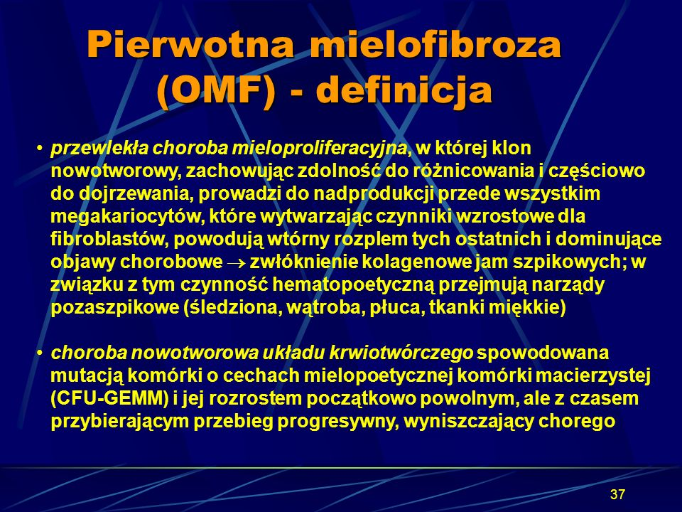 Pierwotna mielofibroza (OMF) - definicja