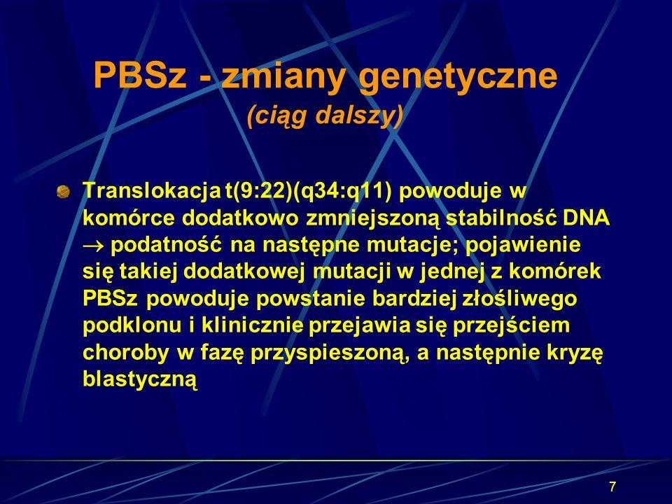 PBSz - zmiany genetyczne (ciąg dalszy)