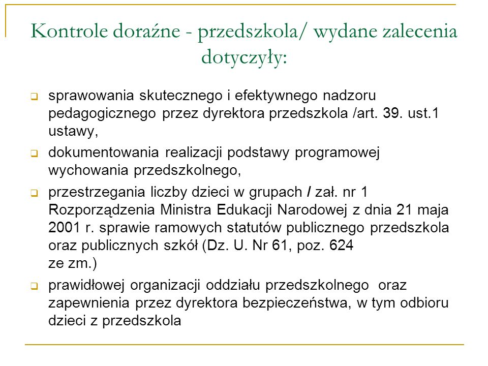 Kontrole doraźne - przedszkola/ wydane zalecenia dotyczyły: