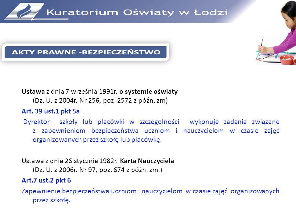 Ustawa z dnia 7 września 1991r. o systemie oświaty (Dz. U. z 2004r