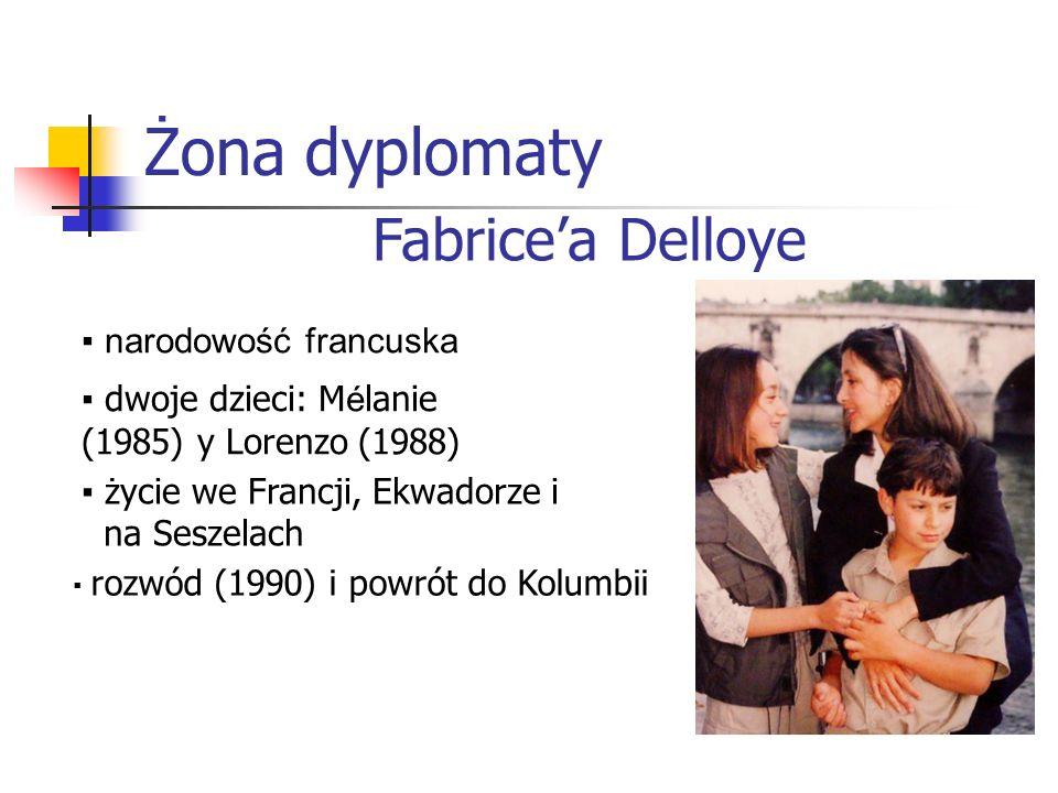 Żona dyplomaty ▪ narodowość francuska