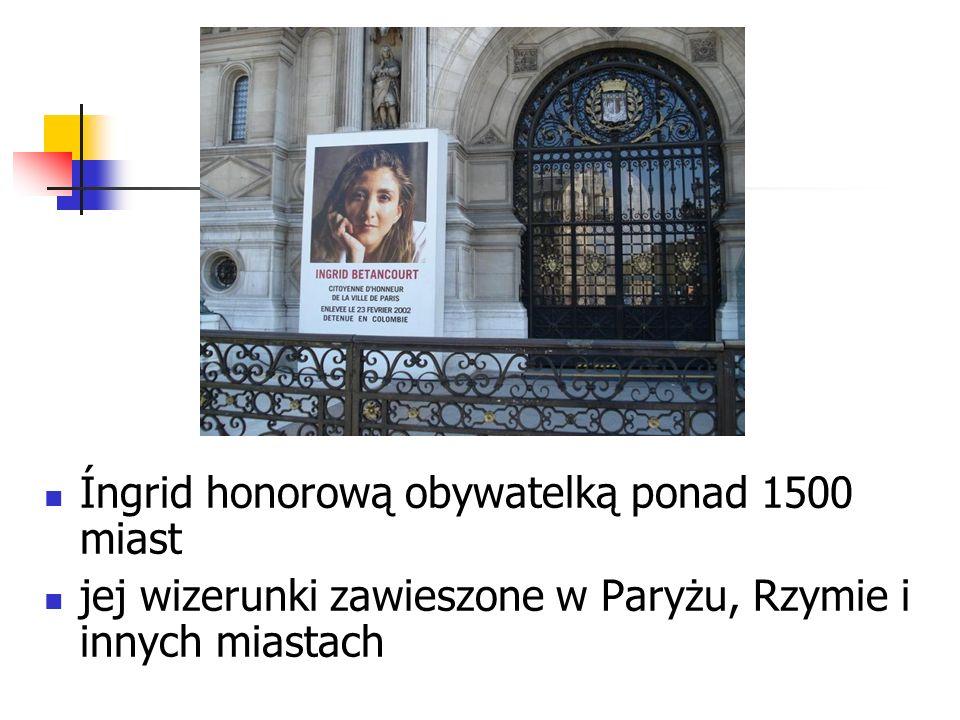 Íngrid honorową obywatelką ponad 1500 miast