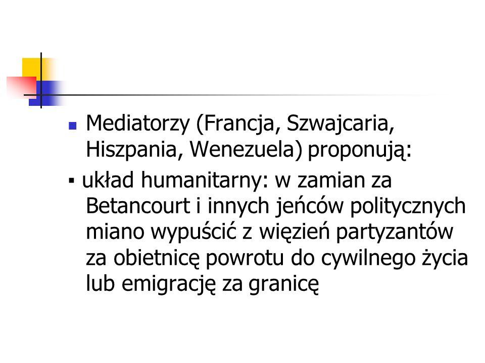 Mediatorzy (Francja, Szwajcaria, Hiszpania, Wenezuela) proponują: