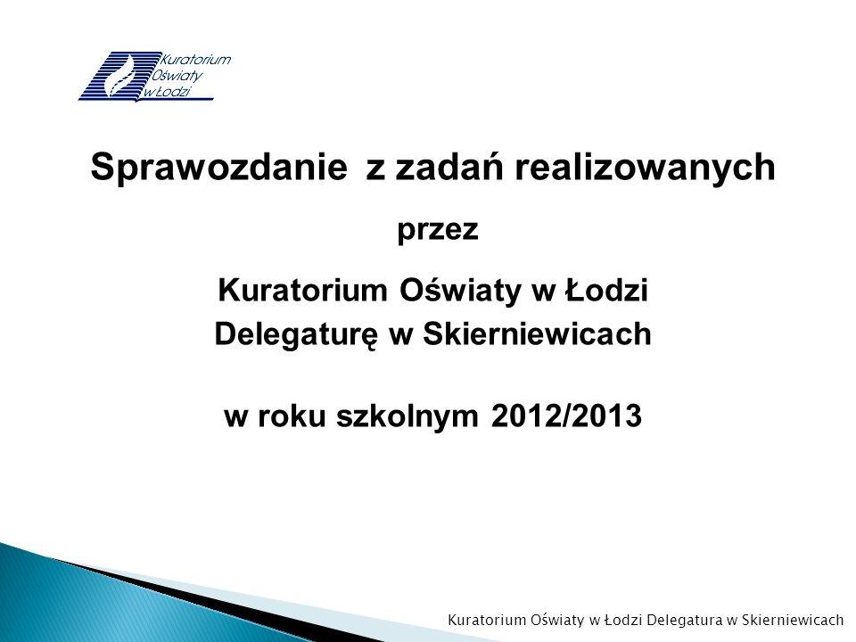 Sprawozdanie z zadań realizowanych Kuratorium Oświaty w Łodzi