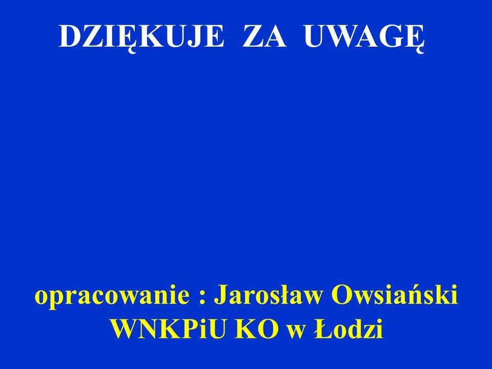 opracowanie : Jarosław Owsiański