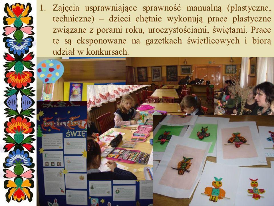Zajęcia usprawniające sprawność manualną (plastyczne, techniczne) – dzieci chętnie wykonują prace plastyczne związane z porami roku, uroczystościami, świętami.