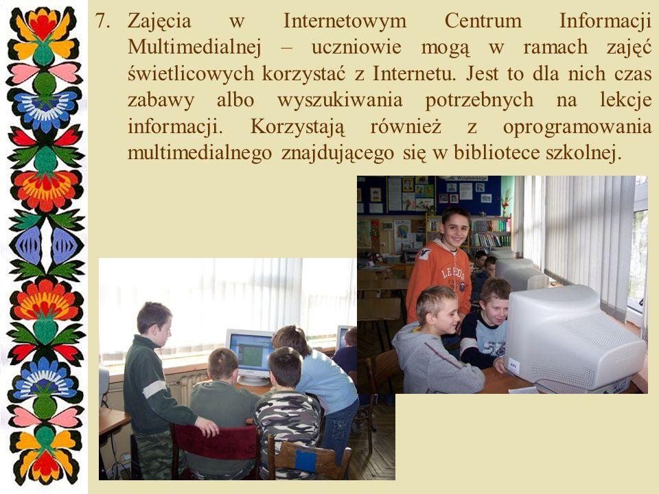 Zajęcia w Internetowym Centrum Informacji Multimedialnej – uczniowie mogą w ramach zajęć świetlicowych korzystać z Internetu.
