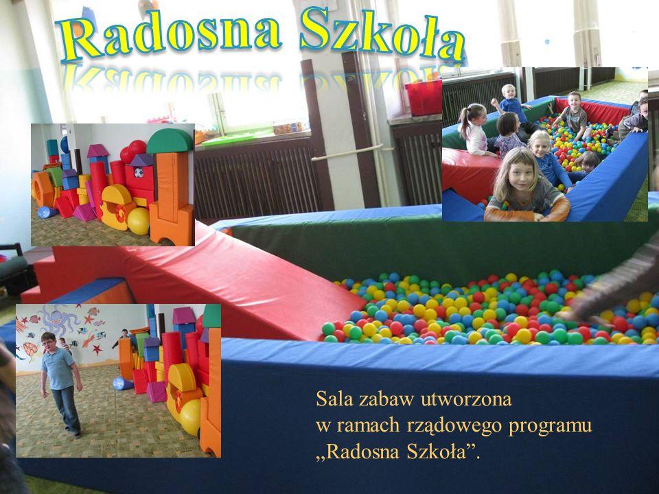 """Radosna Szkoła Sala zabaw utworzona w ramach rządowego programu """"Radosna Szkoła ."""