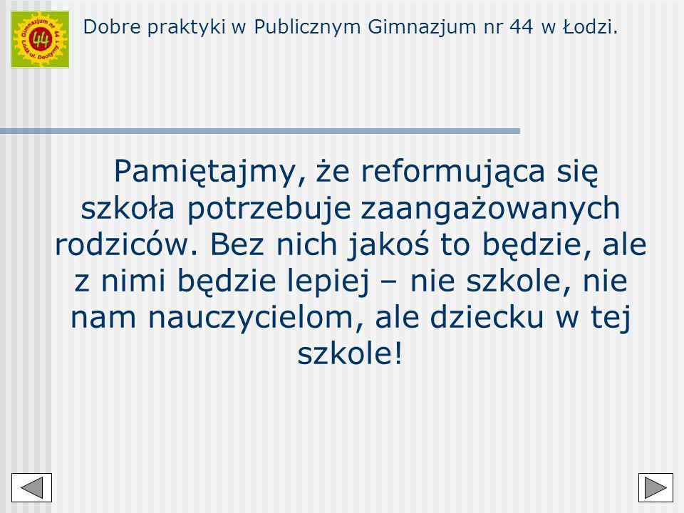 Dobre praktyki w Publicznym Gimnazjum nr 44 w Łodzi
