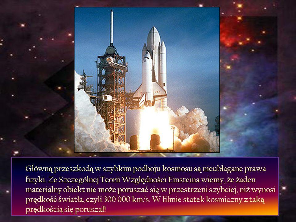 Główną przeszkodą w szybkim podboju kosmosu są nieubłagane prawa fizyki.