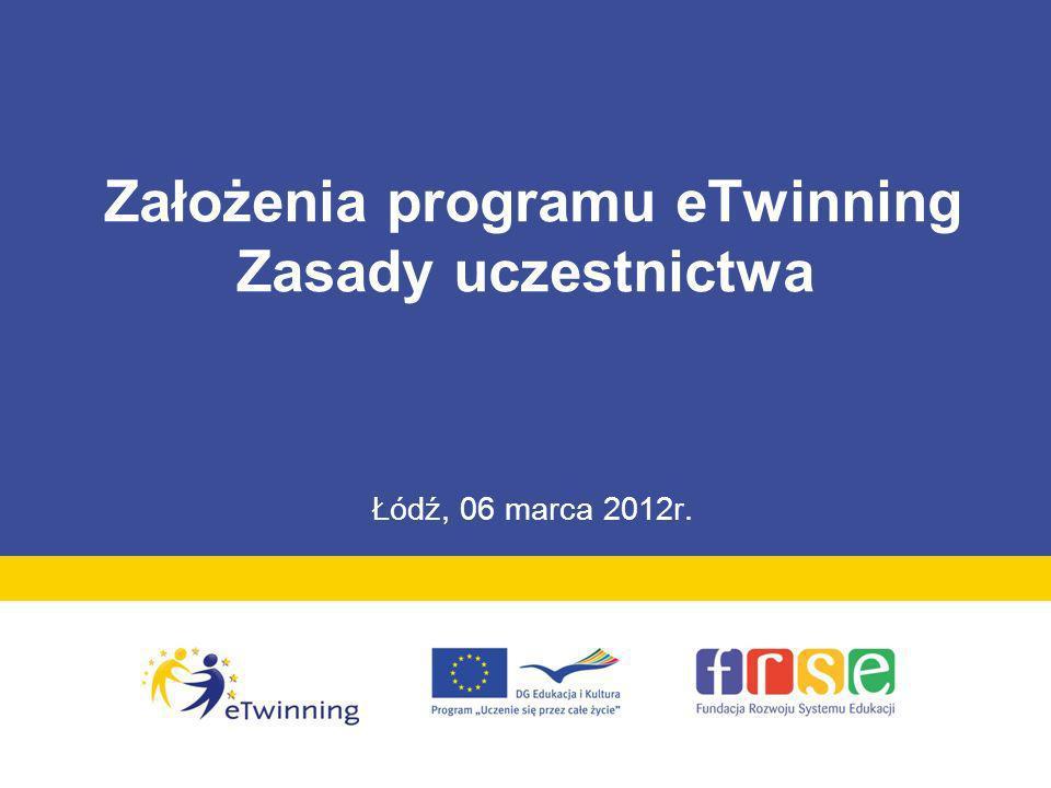 Założenia programu eTwinning Zasady uczestnictwa