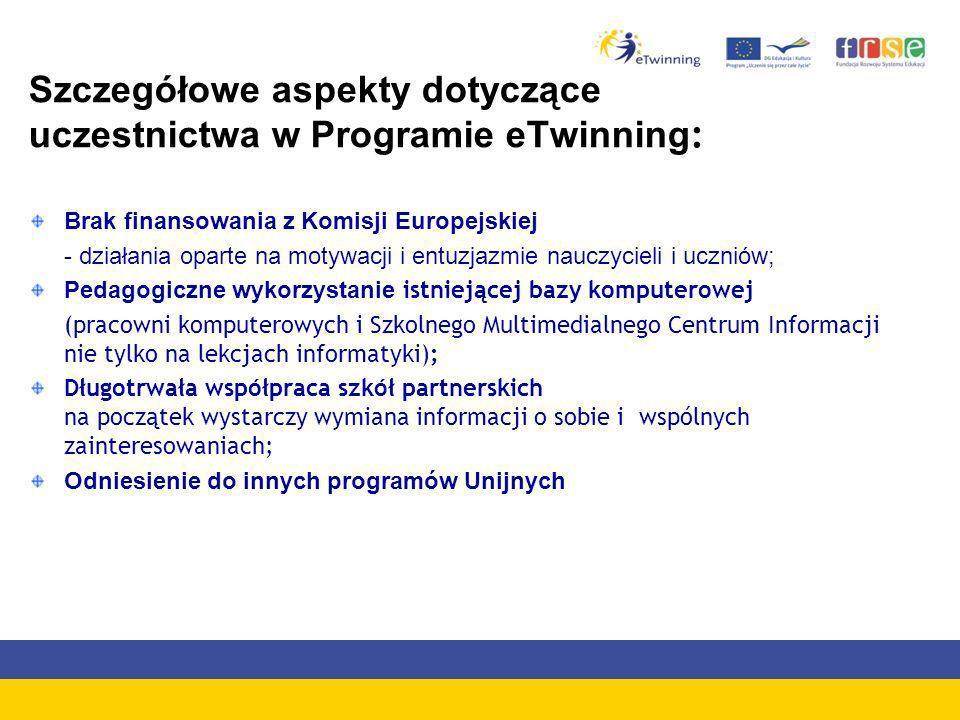 Szczegółowe aspekty dotyczące uczestnictwa w Programie eTwinning: