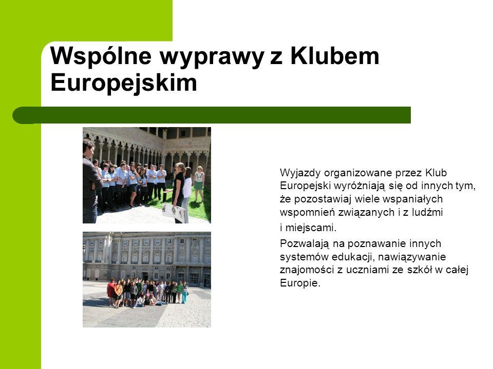Wspólne wyprawy z Klubem Europejskim