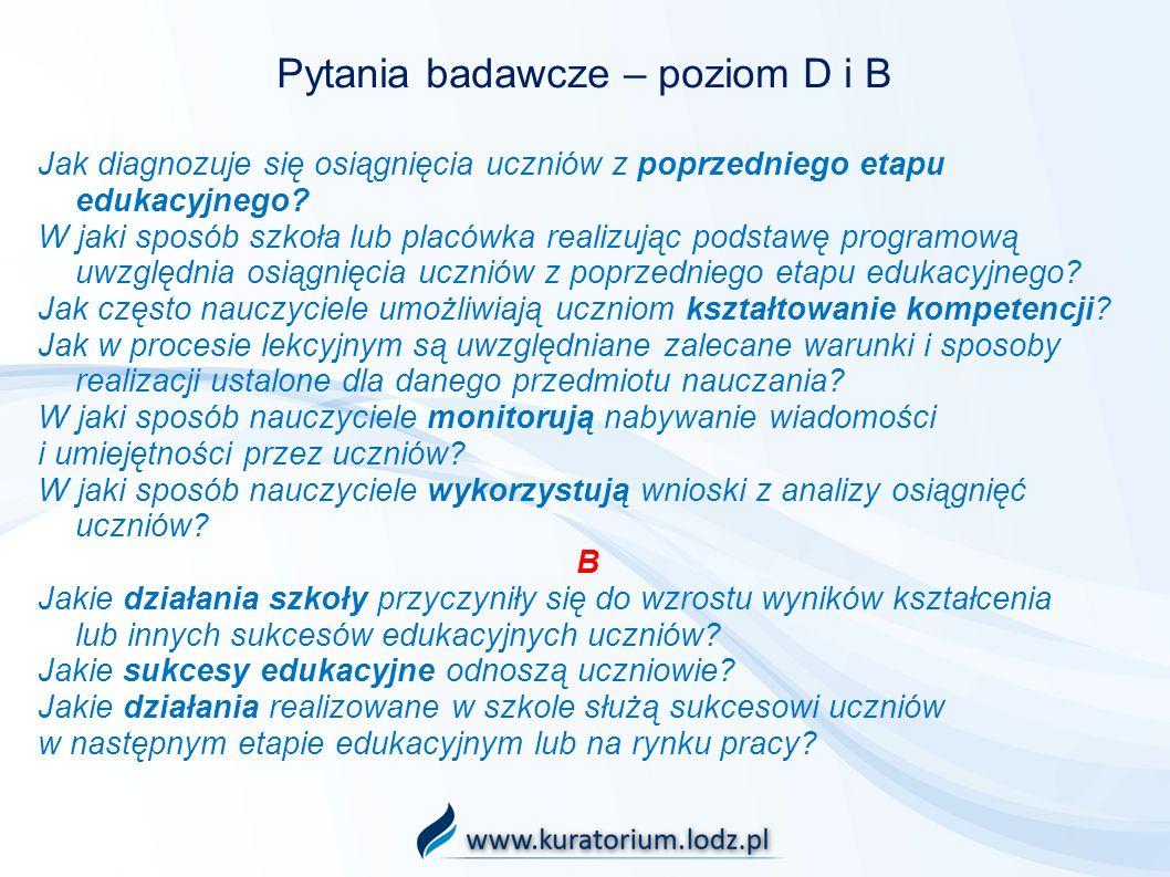 Pytania badawcze – poziom D i B