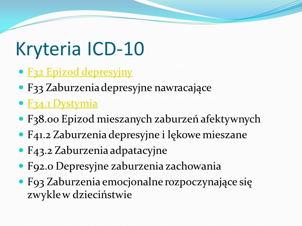 Kryteria ICD-10 F32 Epizod depresyjny