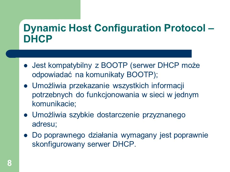Dynamic Host Configuration Protocol – DHCP