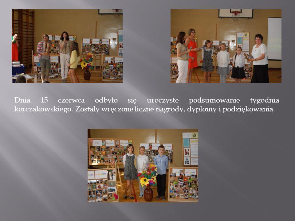 Dnia 15 czerwca odbyło się uroczyste podsumowanie tygodnia korczakowskiego.