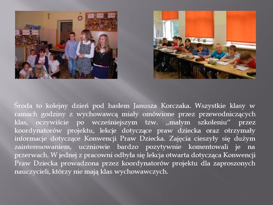 Środa to kolejny dzień pod hasłem Janusza Korczaka