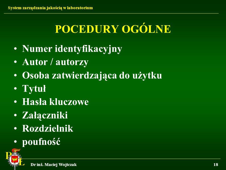 POCEDURY OGÓLNE Numer identyfikacyjny Autor / autorzy