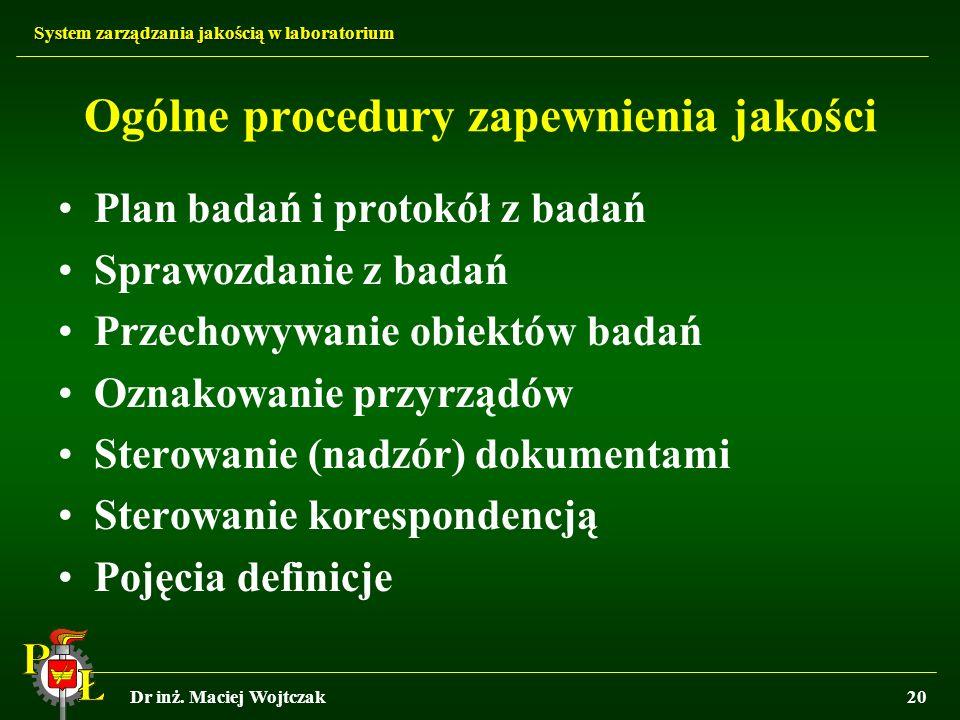 Ogólne procedury zapewnienia jakości