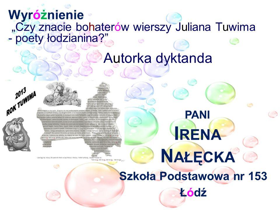 Autorka dyktanda pani Irena Nałęcka