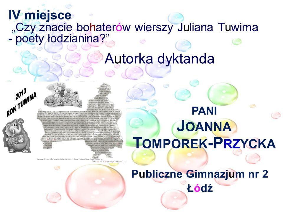 pani Joanna Tomporek-Przycka Publiczne Gimnazjum nr 2