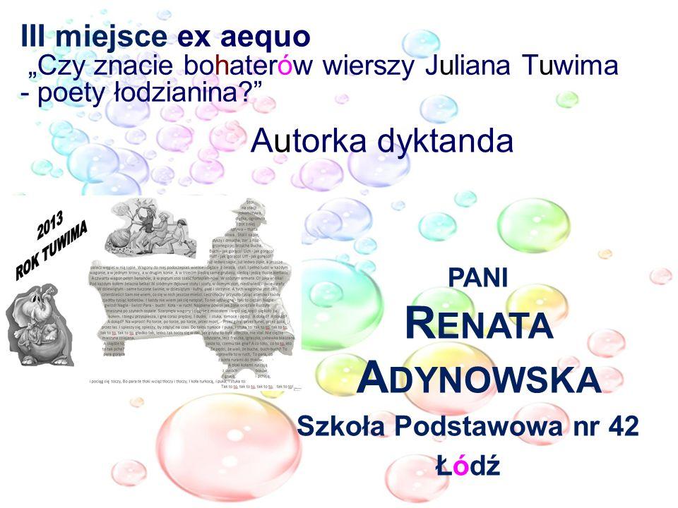 Autorka dyktanda pani Renata Adynowska