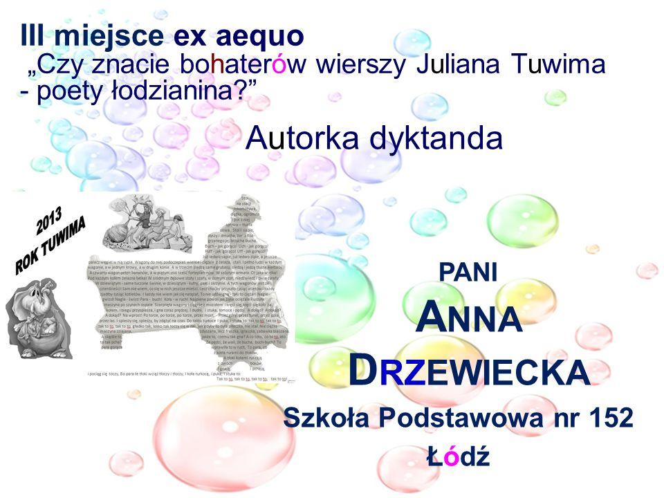 Autorka dyktanda pani Anna Drzewiecka