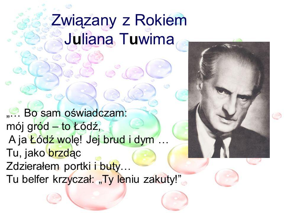 Związany z Rokiem Juliana Tuwima