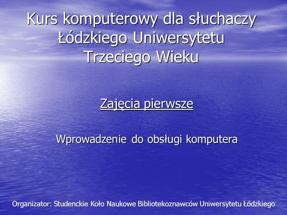 Kurs komputerowy dla słuchaczy Łódzkiego Uniwersytetu Trzeciego Wieku
