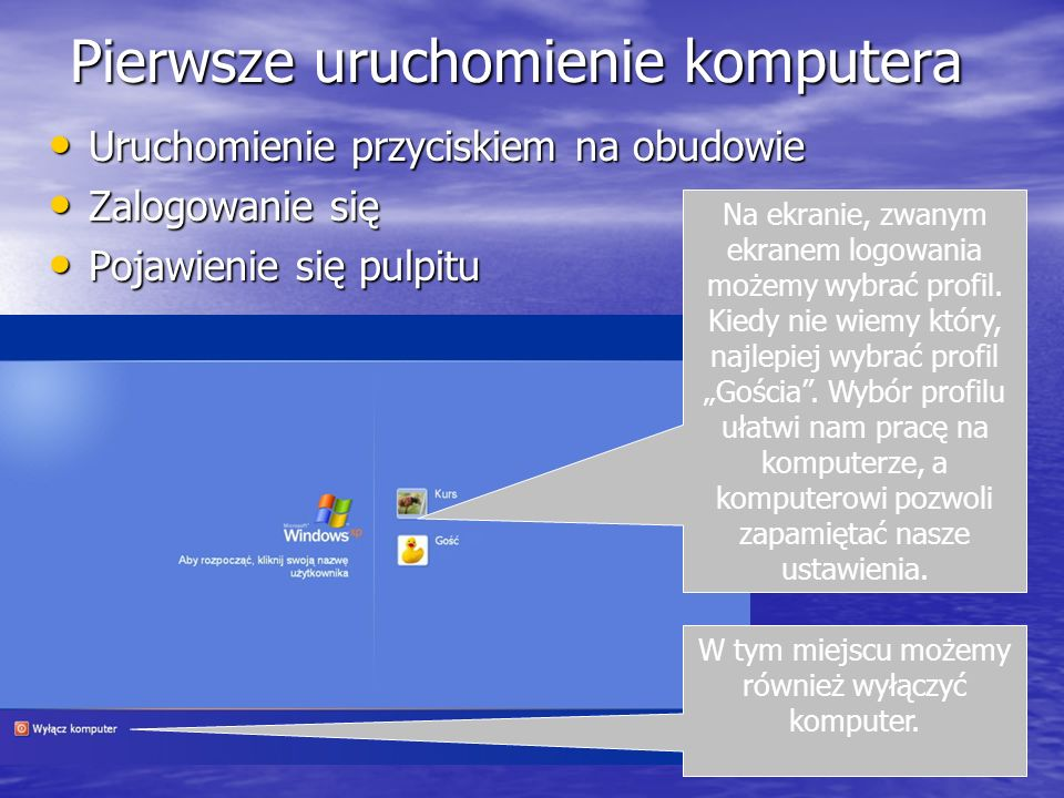 Pierwsze uruchomienie komputera