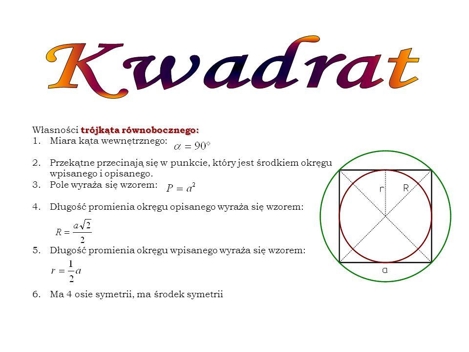 Kwadrat Własności trójkąta równobocznego: Miara kąta wewnętrznego:
