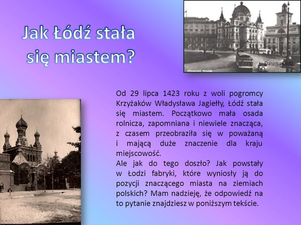 Jak Łódź stała się miastem