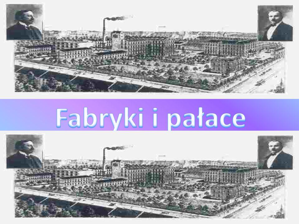 Fabryki i pałace