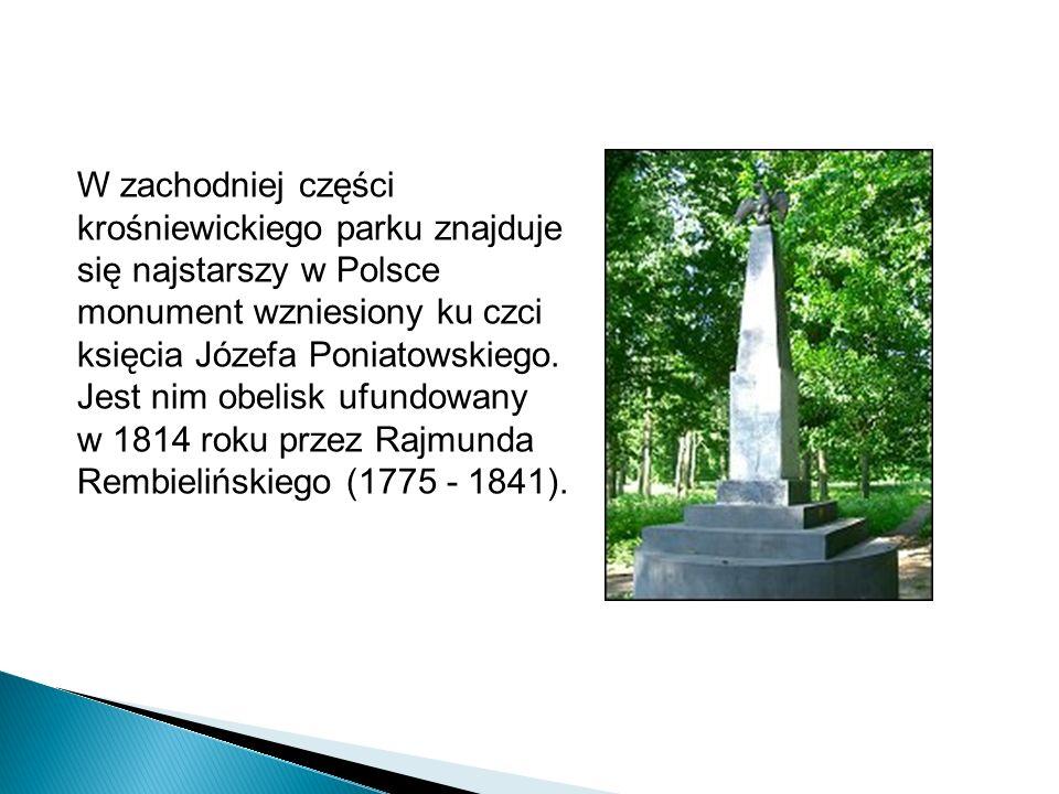 W zachodniej części krośniewickiego parku znajduje się najstarszy w Polsce monument wzniesiony ku czci księcia Józefa Poniatowskiego.