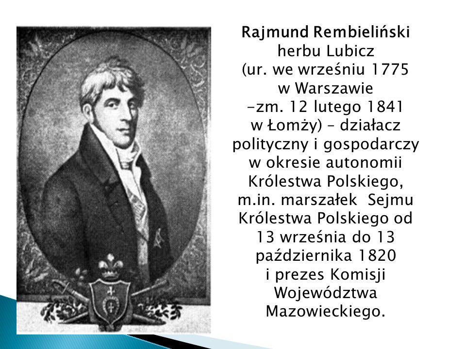 Rajmund Rembieliński herbu Lubicz