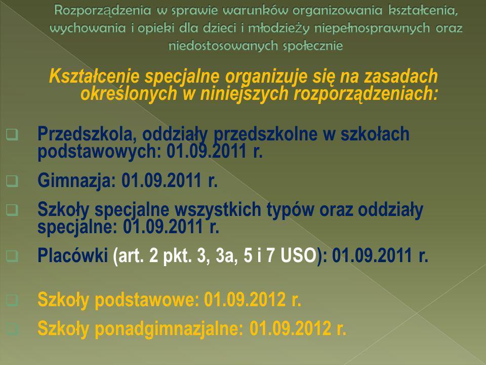 Placówki (art. 2 pkt. 3, 3a, 5 i 7 USO): 01.09.2011 r.