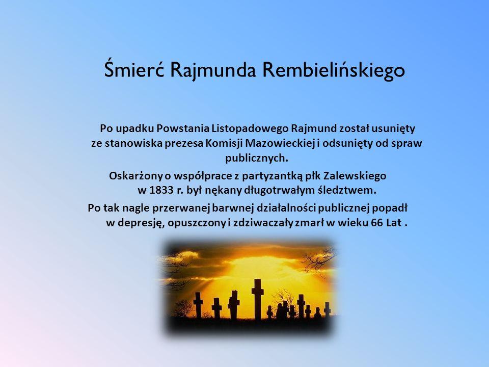 Śmierć Rajmunda Rembielińskiego