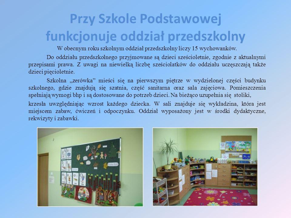 Przy Szkole Podstawowej funkcjonuje oddział przedszkolny