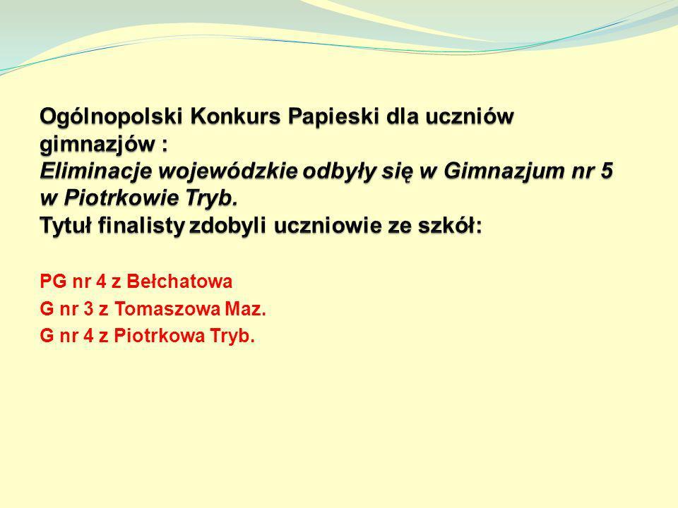 PG nr 4 z Bełchatowa G nr 3 z Tomaszowa Maz. G nr 4 z Piotrkowa Tryb.