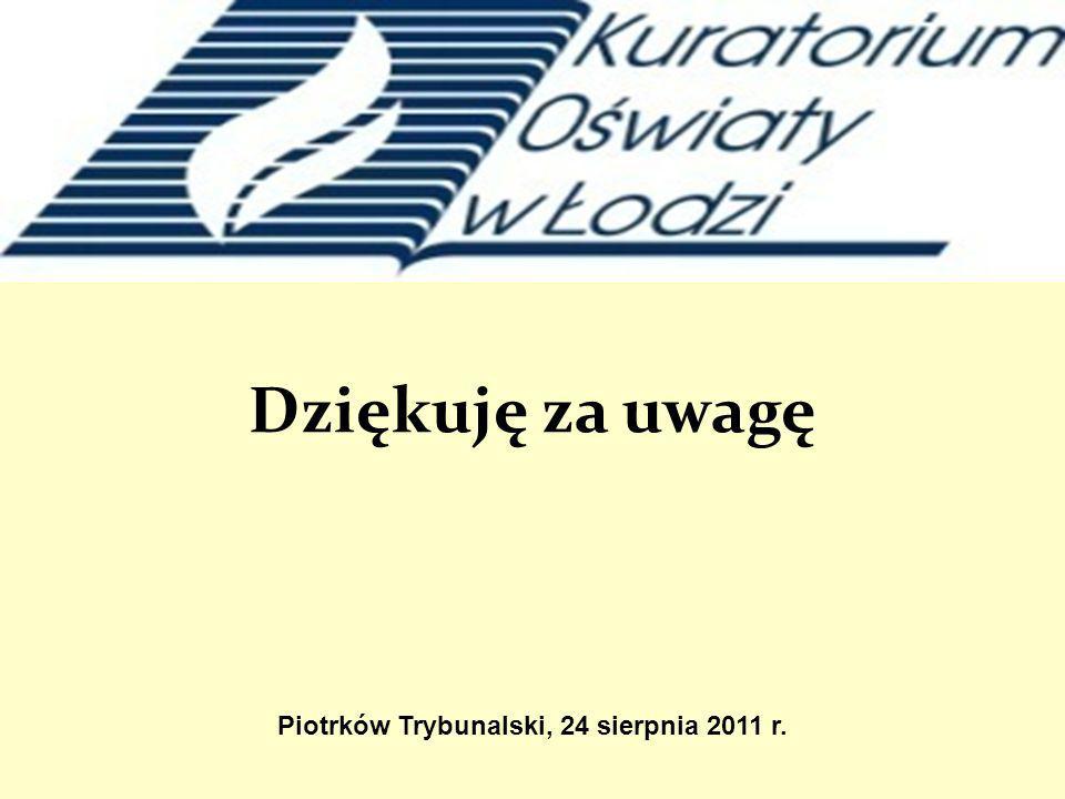Piotrków Trybunalski, 24 sierpnia 2011 r.