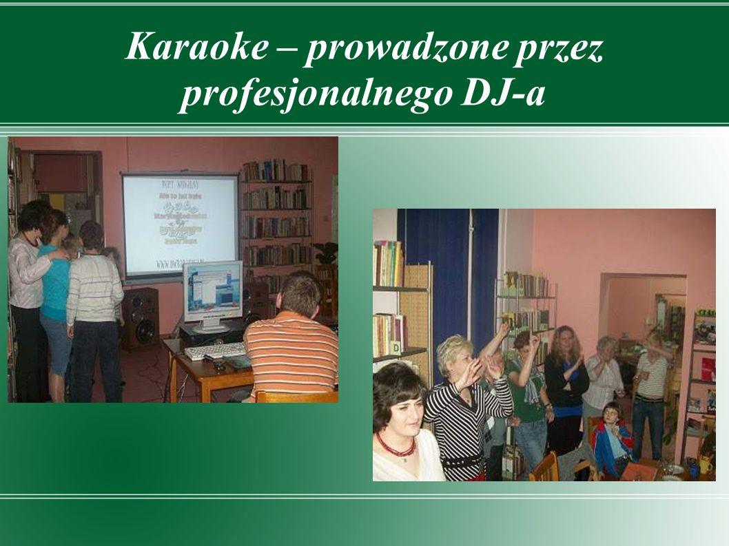 Karaoke – prowadzone przez profesjonalnego DJ-a