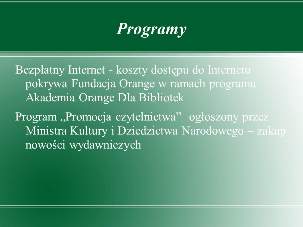 Programy Bezpłatny Internet - koszty dostępu do Internetu pokrywa Fundacja Orange w ramach programu Akademia Orange Dla Bibliotek.
